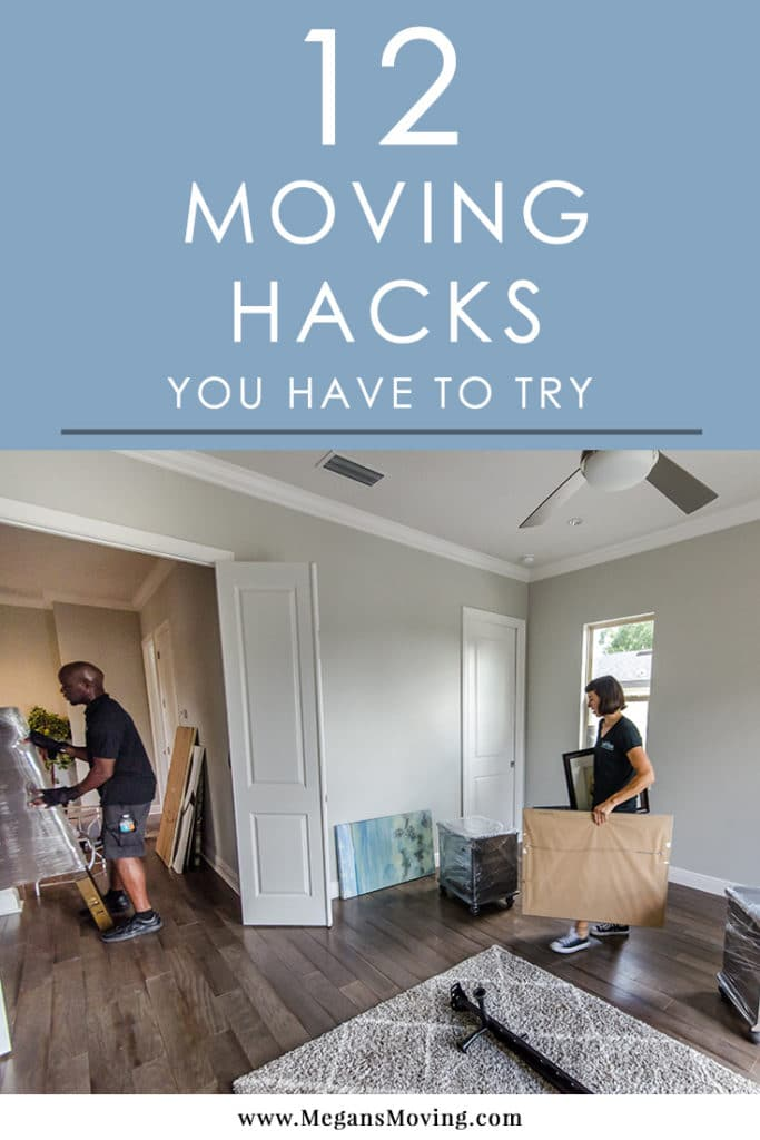 12 Life Saving Moving Hacks You Need To Try Megans Moving